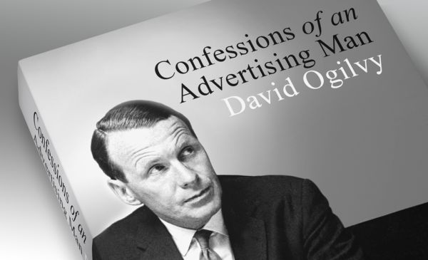 Great Moments In Advertising: Ogilvy's 'Confessions'