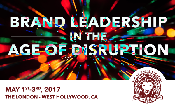 2017 Brand Leadership in the Age of Disruption Conference